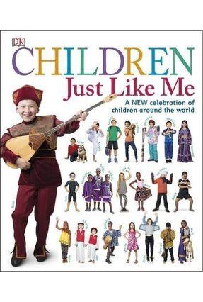 Children Just Like Me - Dk   Tagrny.org