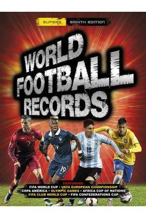 World Football Records - Keir Radnedge | Hoshan.org