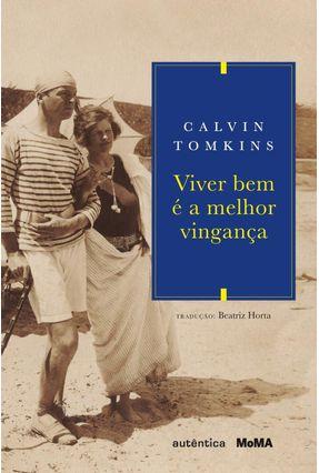 Viver Bem É A Melhor Vingança - Tomkins,Calvin Horta,Beatriz | Hoshan.org