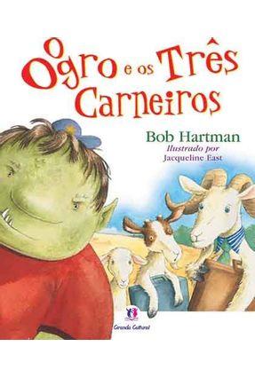 O Ogro e Os Três Carneiros - Bob Hartman   Nisrs.org