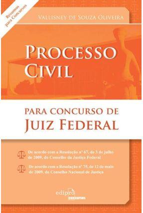 Direito Processual Civil Para Concurso De Juiz Federal - Oliveira,Vallisney de Souza | Tagrny.org