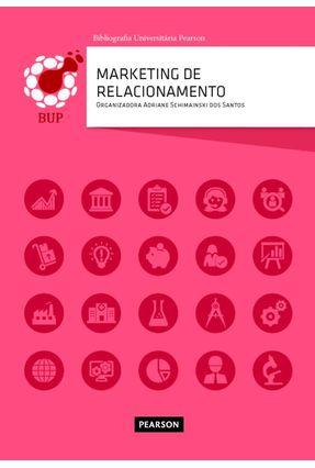 Marketing De Relacionamento - Schimainski Dos Santos,Adriane pdf epub