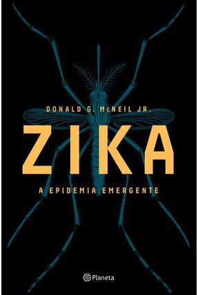 Zika - A Epidemia Emergente - Donald G. McNeil Jr. | Hoshan.org