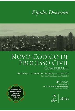 Novo Código Processo Civil Comparado - 3ª Ed. 2016 - Donizetti,Elpídio | Hoshan.org