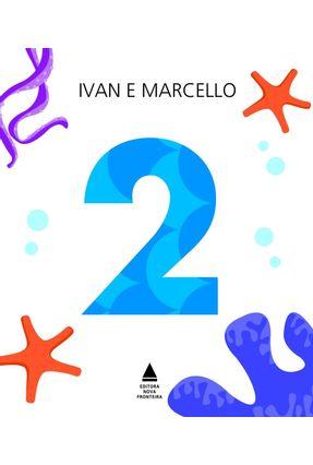 Livro 2 - Coleção 1 , 2 , 3 e Já ! - Zigg,Ivan Araújo,Marcello pdf epub
