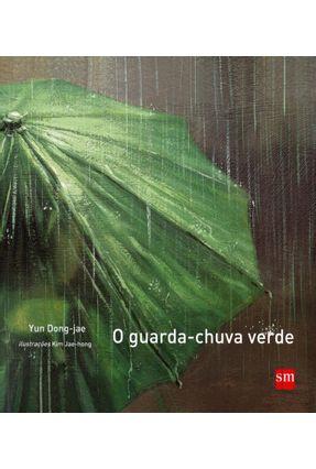 O Guarda-chuva Verde - Jae,Yun Dong   Nisrs.org