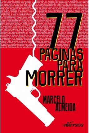 77 Páginas Para Morrer - Nascimento,Marcelo Almeida Do   Nisrs.org