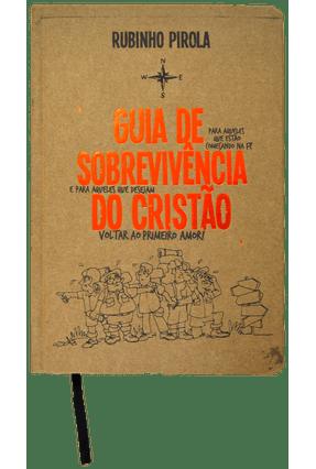 Guia de Sobrevivência de Cristão - Pirola,Rubinho | Tagrny.org
