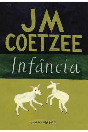 Infância - Livro de Bolso - Coetzee,J.M.   Hoshan.org
