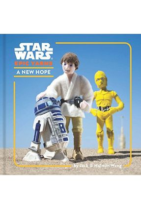Star Wars Epic Yarns - A New Hope - Wang,Jack   Tagrny.org