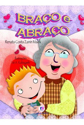 Braço e Abraço - Malek,Renata Costa Zanin pdf epub
