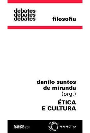 Etica e Cultura (C, Debates 299) - Miranda,Danilo Santos de pdf epub
