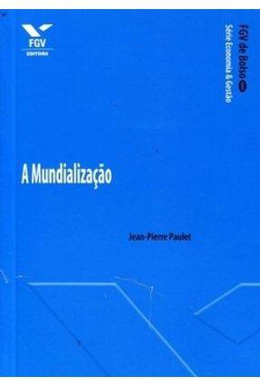 A Mundialização - Fgv de Bolso - Paulet Jean-pierre pdf epub