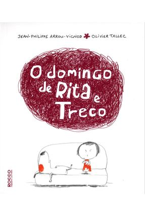 O Domingo De Rita E Treco - Arrou-vignod,Jean-philippe Tallec,Olivier   Nisrs.org