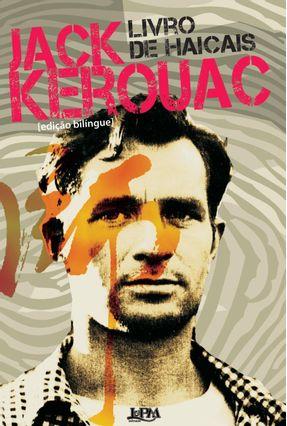 Livro de Haicais - Convencional - Edição Bilingue - Kerouac,Jack | Hoshan.org