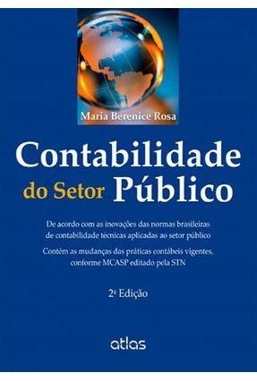 Contabilidade do Setor Público - 2ª Ed. 2013 - Rosa,Maria Berenice | Hoshan.org