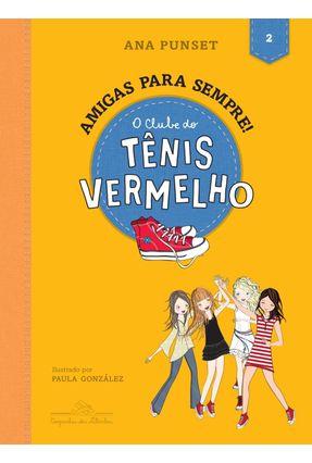 O Clube Do Tênis Vermelho (Vol.2) - Punset,Ana   Nisrs.org