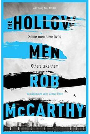 The Hollow Men - Mccarthy,Rob   Hoshan.org