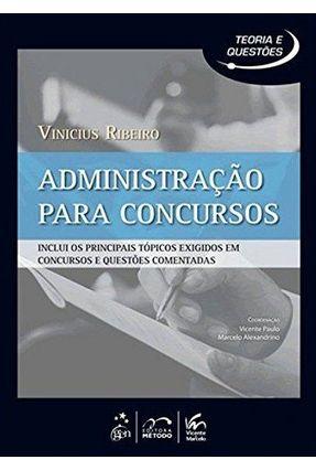 Administração Para Concursos - Col. Teoria e Questões - Ribeiro,Vinicius   Nisrs.org