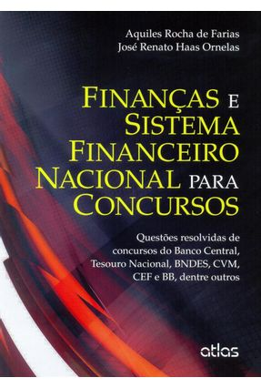 Finanças e Sistema Financeiro Nacional Para Concursos - Farias,Aquiles Rocha De Ornelas,José Renato Haas pdf epub