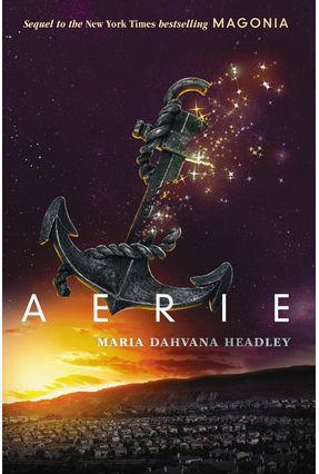 Aerie - International Edition - Headley,Maria Dahvana   Hoshan.org