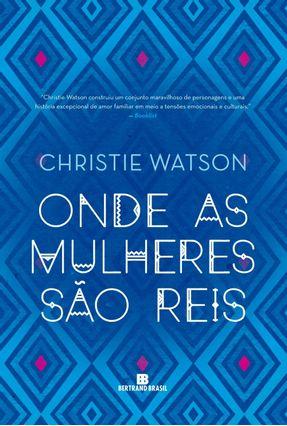 Onde As Mulheres São Reis - Watson,Christie pdf epub