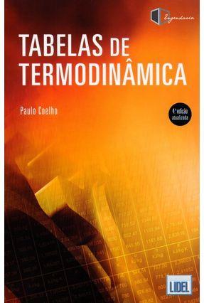 Tabelas De Termodinâmica - 4ª Ed. 2017 - Coelho,Paulo M.   Hoshan.org