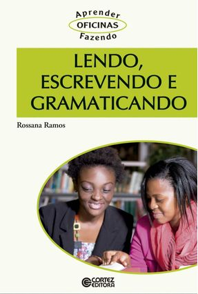 Lendo, Escrevendo e Gramaticando - Ramos,Rossana | Tagrny.org