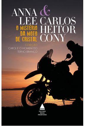 O Mistério da Moto De Cristal - Anna Lee Carlos Heitor Cony pdf epub