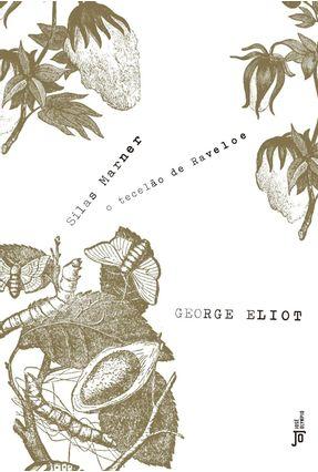 Silas Marner - o Tecelão de Raveloe - Eliot,George | Hoshan.org