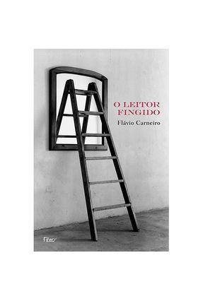 O Leitor Fingido - Carneiro,Flávio pdf epub