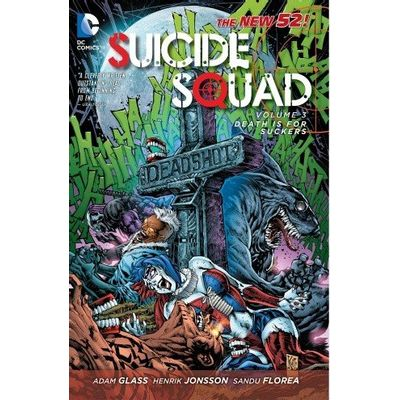Suicide Squad Vol. 3 - Death Is For Suckers