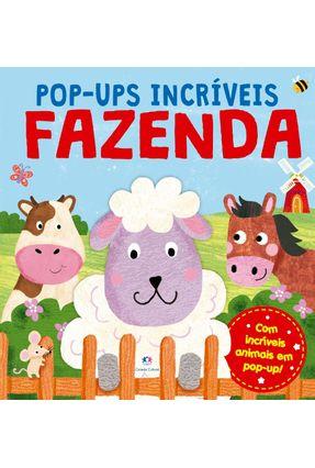 Fazenda - Com Incríveis Animais Em Pop-Up! - Editora Ciranda Cultural | Nisrs.org
