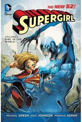 Supergirl Vol. 2- Girl In The World - Green,Michael pdf epub