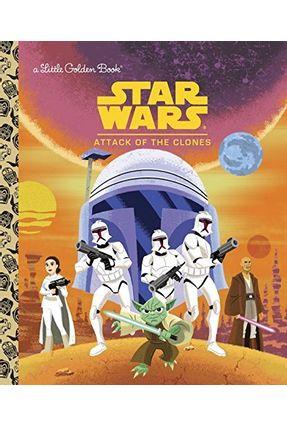 Star Wars Little Golden Book - Attack Of The Clones - Beavers,Ethen | Hoshan.org
