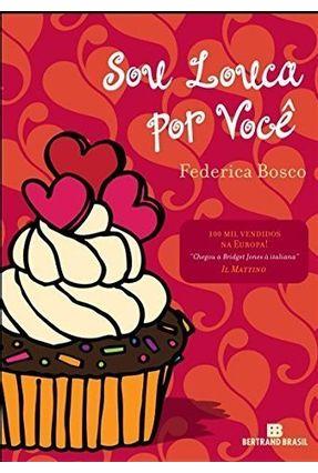 Sou Louca Por Você - Bosco,Federica pdf epub