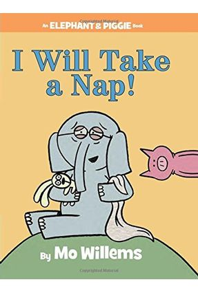 I Will Take A Nap! - Willems,Mo | Tagrny.org