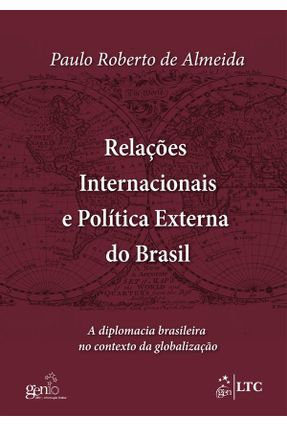 Relações Internacionais e Política Externa do Brasil - Almeida,Paulo Roberto De pdf epub