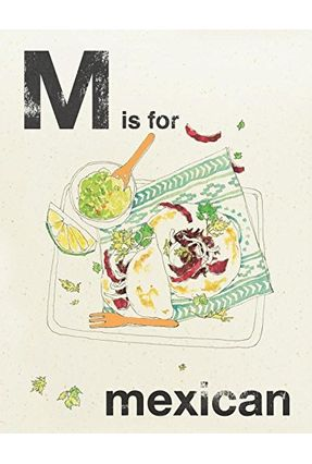 Alphabet Cooking - M Is For Mexican - Books,Quadrille   Tagrny.org