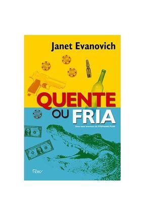 Quente ou Fria - Uma Nova Aventura de Stephanie Plum - Evanovich,Janet | Hoshan.org