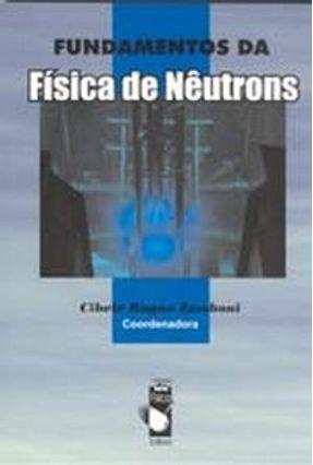 Fundamentos da Física De Nêutrons - Zamboni,Cibele Bugno   Hoshan.org