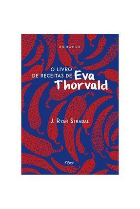 O Livro de Receitas de Eva Thorvald - Stradal,Ryan pdf epub