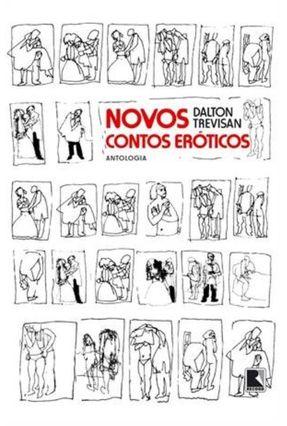 Novos Contos Eróticos - Antologia - Trevisan,Dalton pdf epub