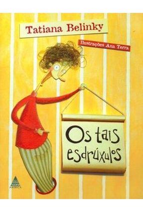 Os Tais Esdrúxulos - Belinky,Tatiana   Hoshan.org