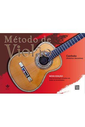Método de Violão - Nova Edição - Com Os Acordes Cifrados Em Todas As Tonalidades - Jacomino,Américo | Tagrny.org