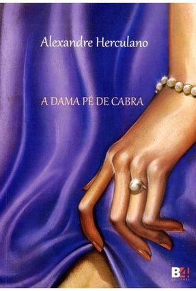 A Dama Pé de Cabra - Herculano,Alexandre pdf epub