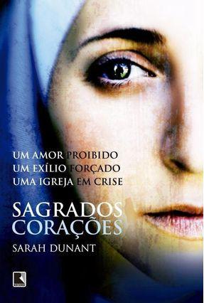 Sagrados Corações - Dunant,Sarah   Tagrny.org