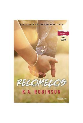 Recomeços - Série Torn - Livro 2 - K.A. Robinson | Tagrny.org