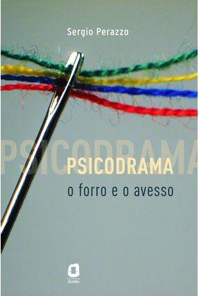 Psicodrama - O Forro e o Avesso - Perazzo,Sergio pdf epub