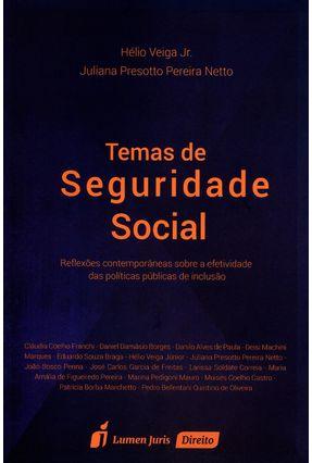 Temas de Seguridade Social - Pereira Netto,Juliana Presotto Jr.,Hélio Veiga   Hoshan.org